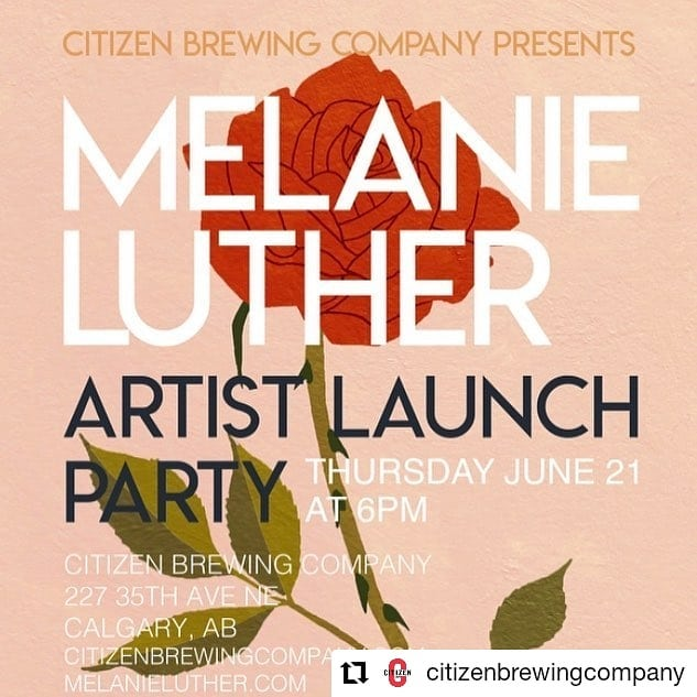 Come out to @citizenbrewingcompany to support my beautiful wife @melluther 😊  #Repost @citizenbrewingcompany • • • Catch our next Artist Launch Party featuring @melluther on Thursday June 21st starting at 6pm. 🎨🍻 #localartist #craftbeer #yycart #yyc #alberta #thirstythursday #supportlocal #taproom #artistsoninstagram #talent