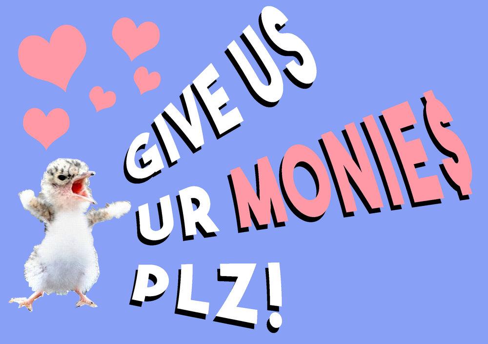 Give us your monies plz.jpg