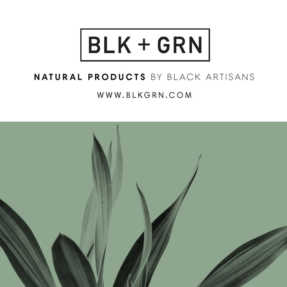 BLK + GRN - natural products by Black artisans
