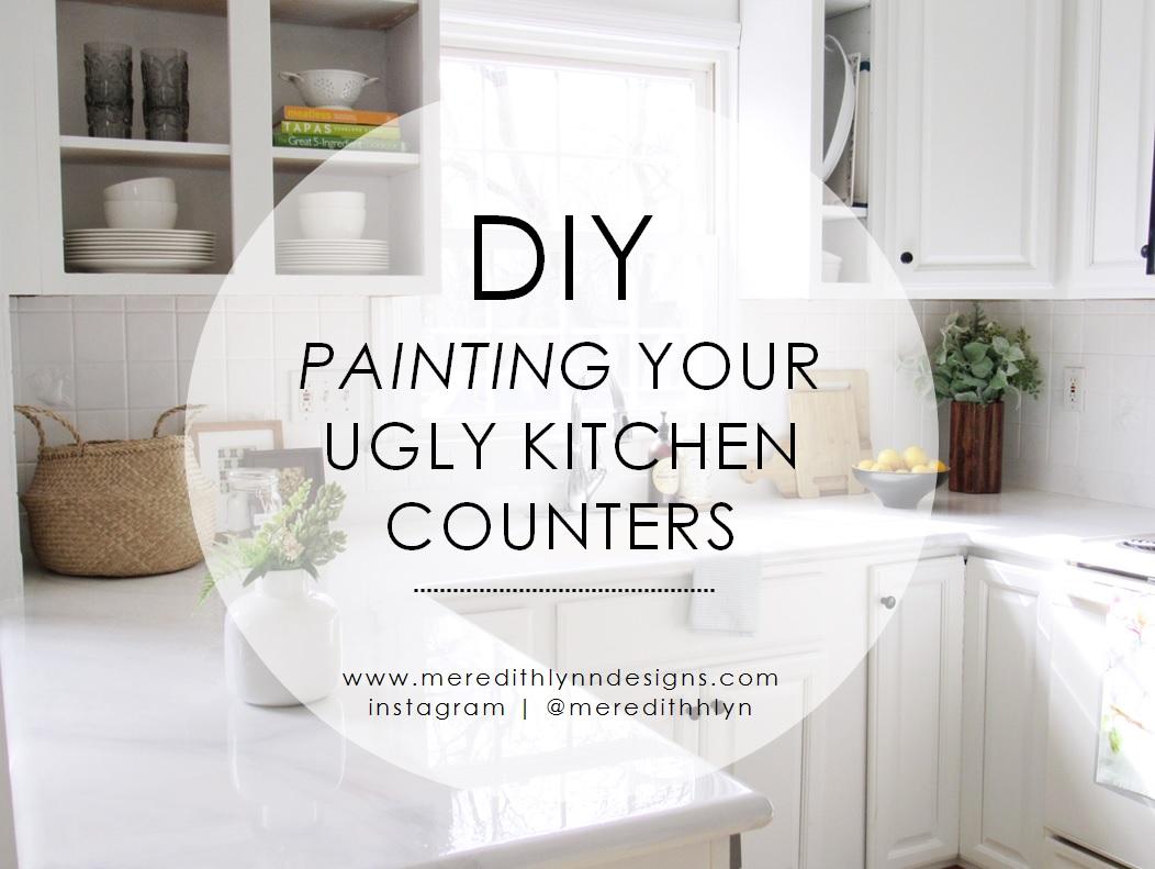 Diy Painting My Kitchen Countertops Meredith Lynn Designs