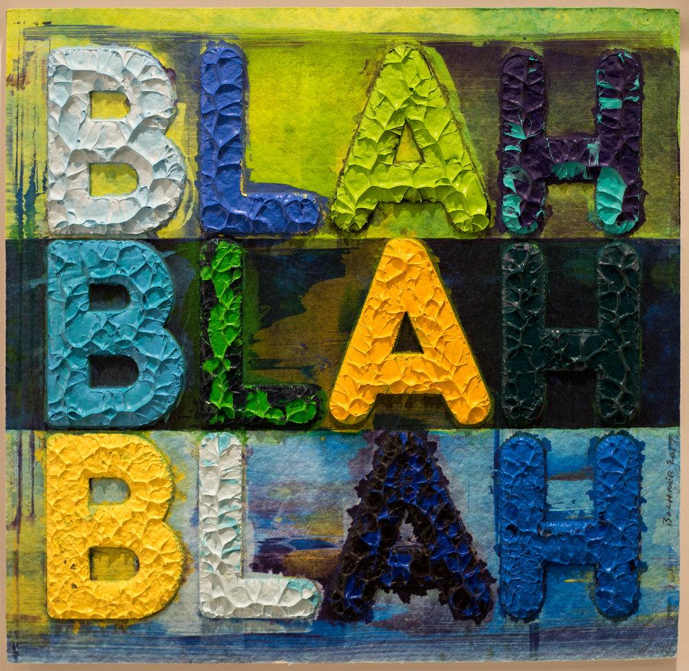 Mel Bochner   Blah, Blah, Blah , 2017  Monotipo con collage  38 × 36 cm