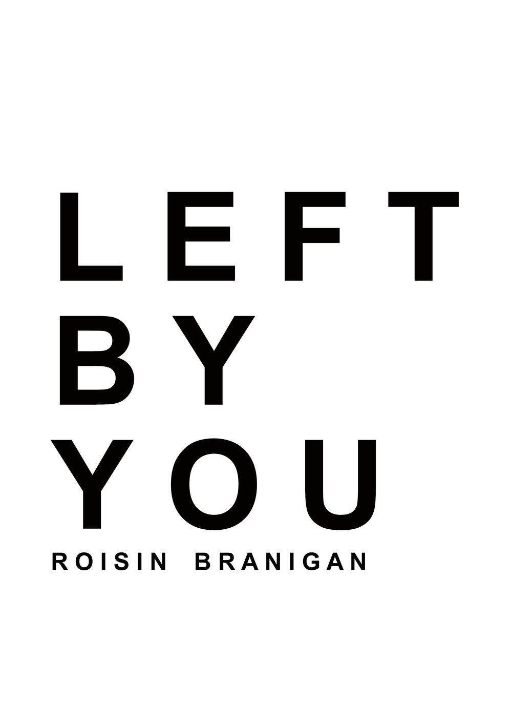 roisin left by you.jpg