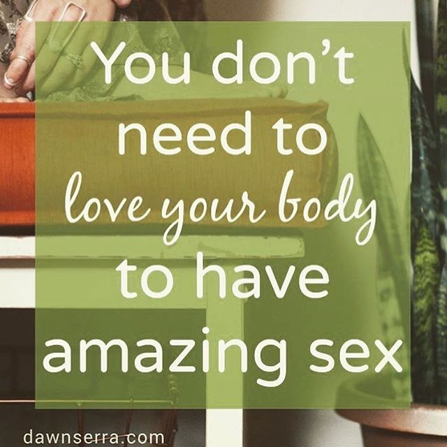 """@dawn_serra is always so on point. Demanding people love their bodies when we don't consider why they face image challenges is short sighted- and instilling the concept that we have to look or be a certain way to get into the """"good sex"""" club is just wrong. #bodypositive #amazingsex #dawnserra #sex #sexeducation #selflove #selfcare #domina_franco"""