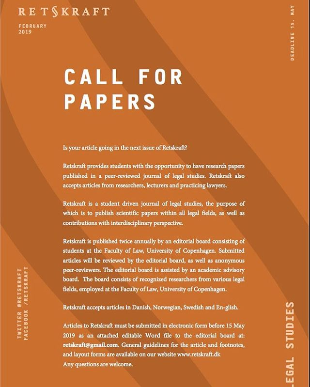 CALL FOR PAPERS!!! Do you have a Steve Peers inside of you? Do you brag about our iCourts at dinners? Are you an academic descendant of Alf Ross? Did you love to immerse yourself into your bachelor or masters thesis and go full nerd on your favourite topic?  NOW is your time. We provide you a well-intended, student-driven legal journal highly interested in helping and working  with you to have your paper published in our journal. You know... the journal that The Danish Supreme Court (hint: the guys behind Ajos and all that) subscribes to 😎  Apply before 15th of May 2019! We are here to help you get published in a journal and we seek the promising, interesting thoughts of yours!  #Retskraft#retskrafterlivskraft#KU#law#copenhagenlegaljournal#YoungIntellectualWildlings#NextGenReflections#ResearchMakesTheDreamwork#PeersWhereUAt