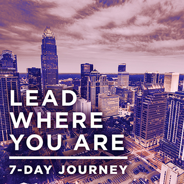 Lead Where You Are