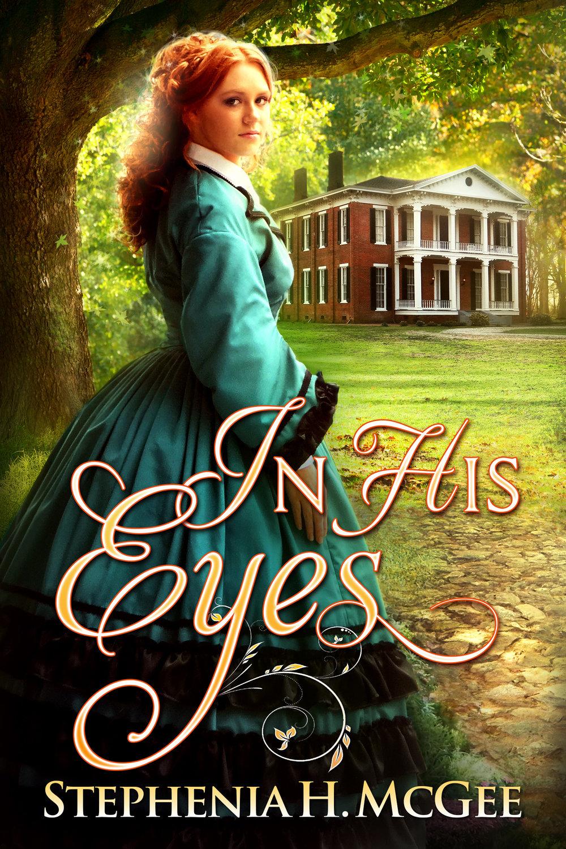 In His Eyes - Stephenia H. McGee