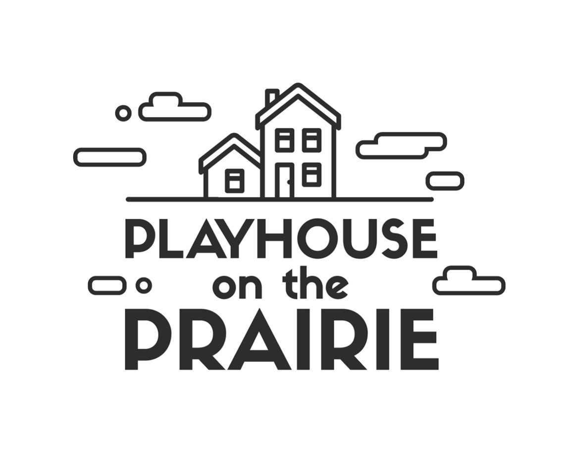 Playhouse on the Prairie