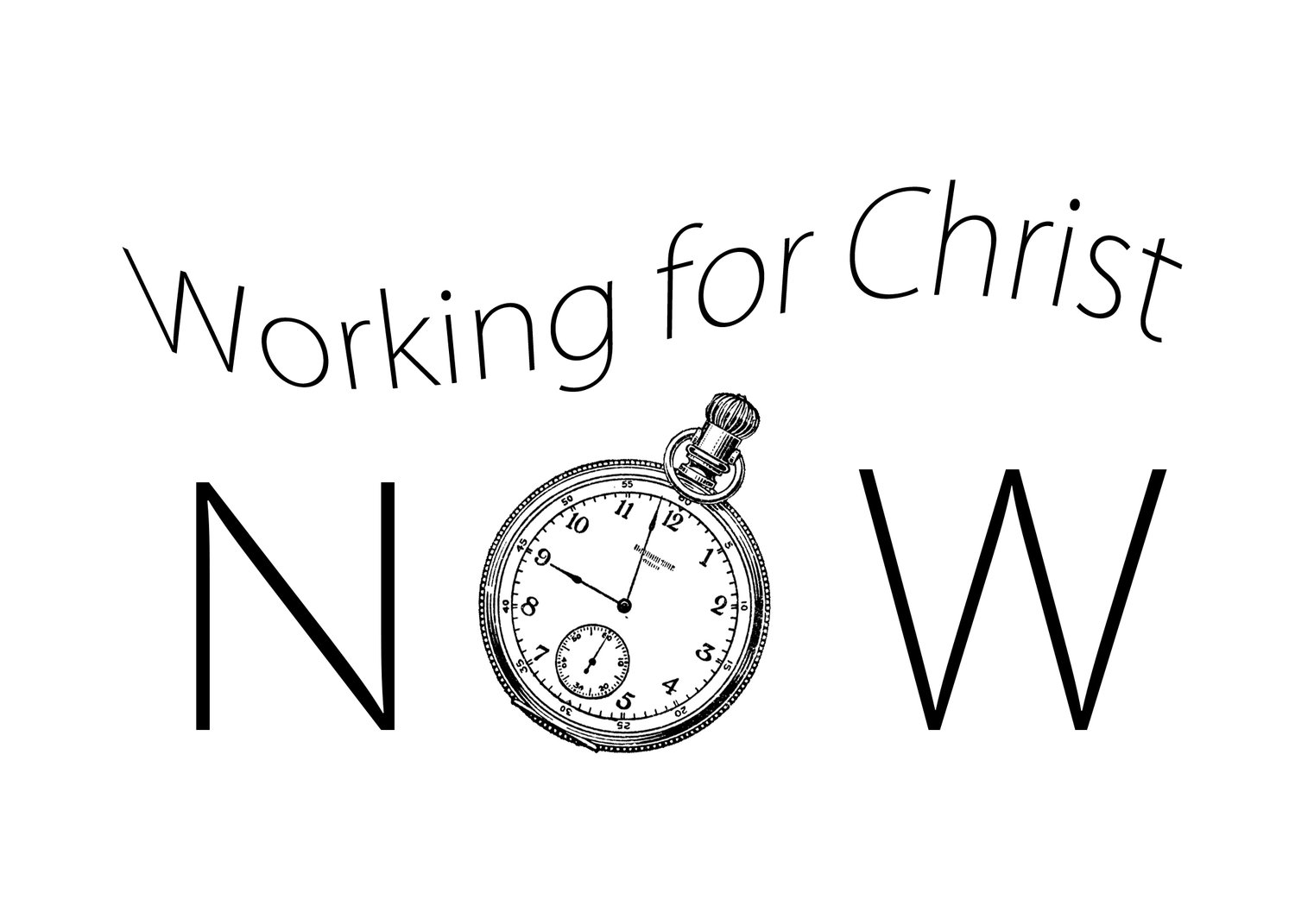 Working for Christ Now