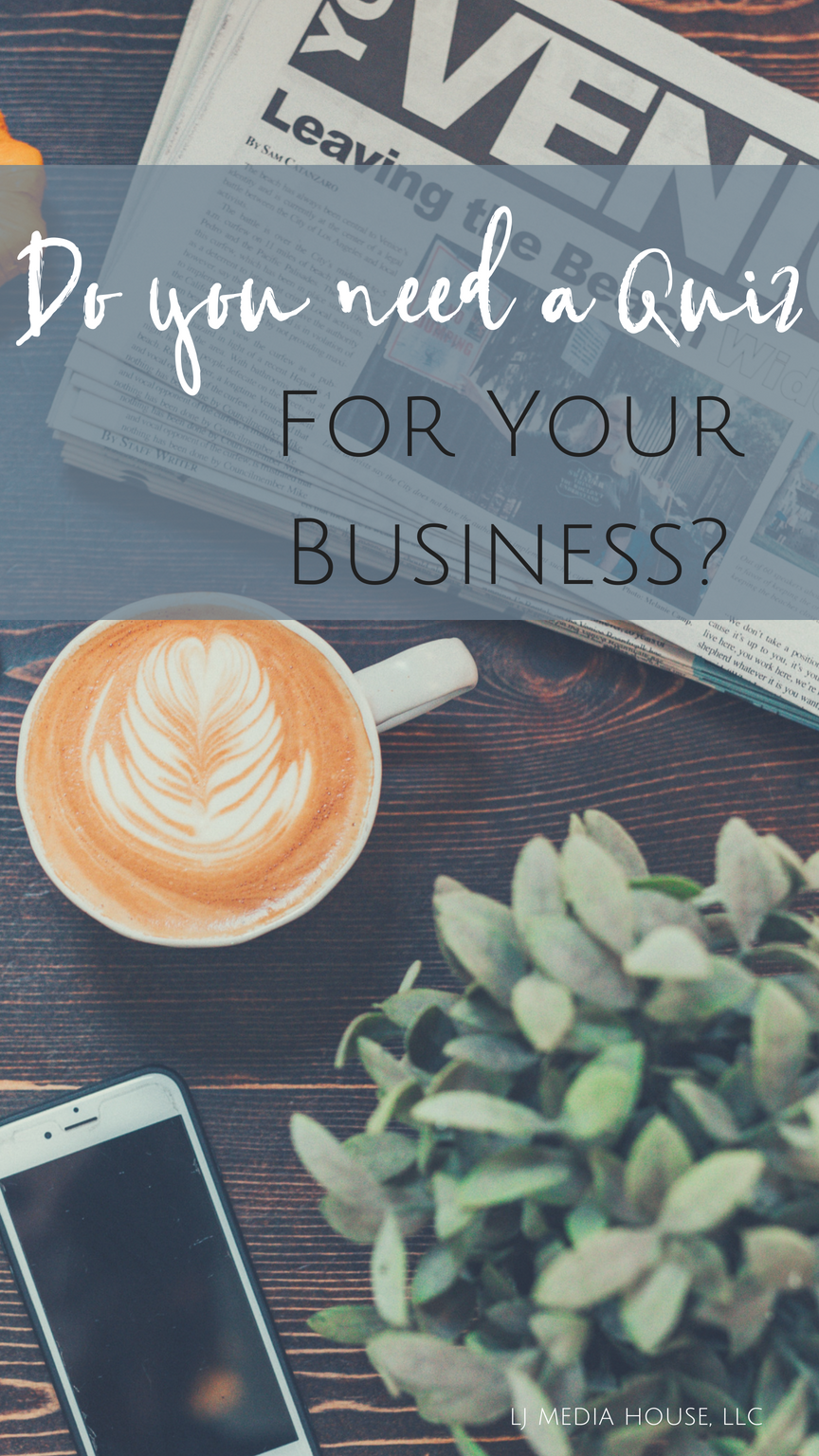 Do you need a quiz for your business?