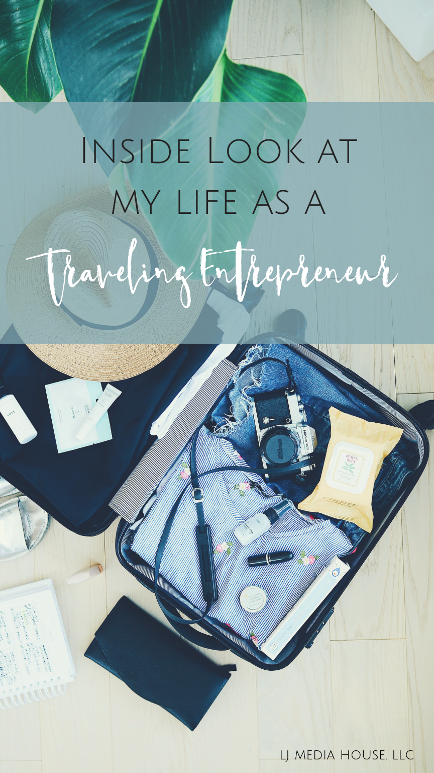 My life as a traveling entrepreneur