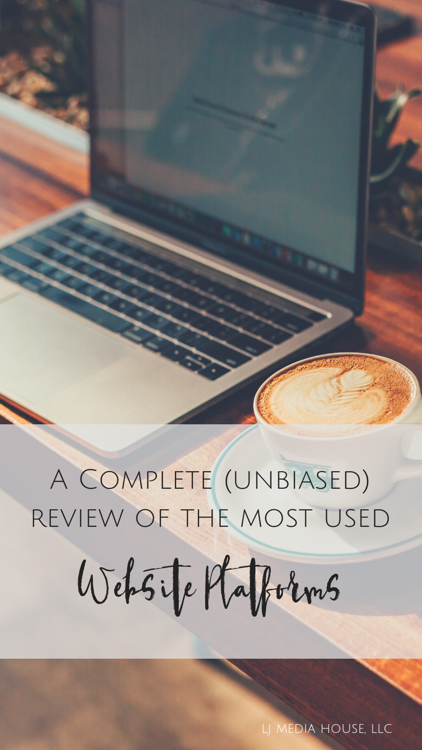 Complete Review of the most used website platforms