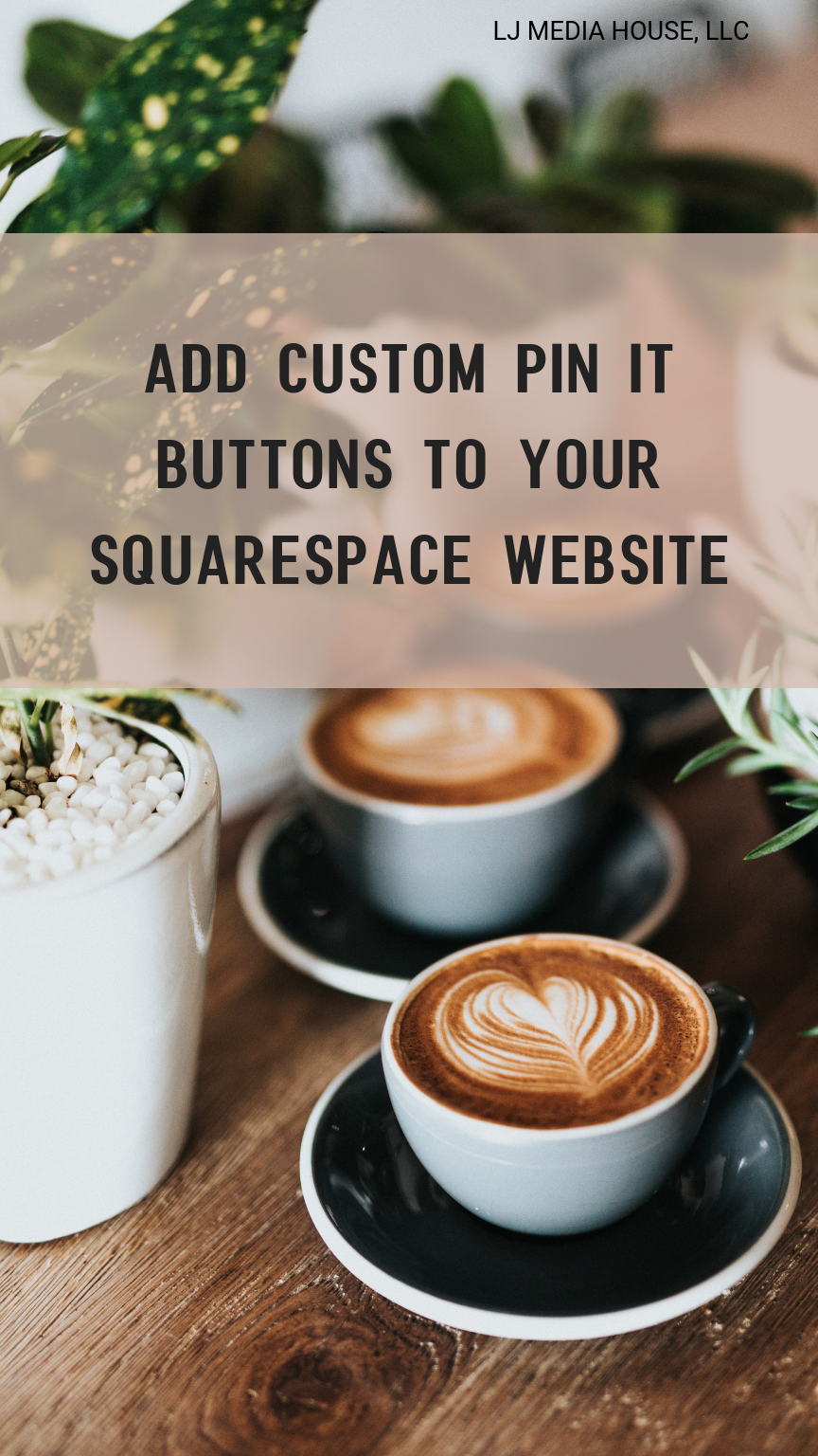 Add custom pin it buttons to your website