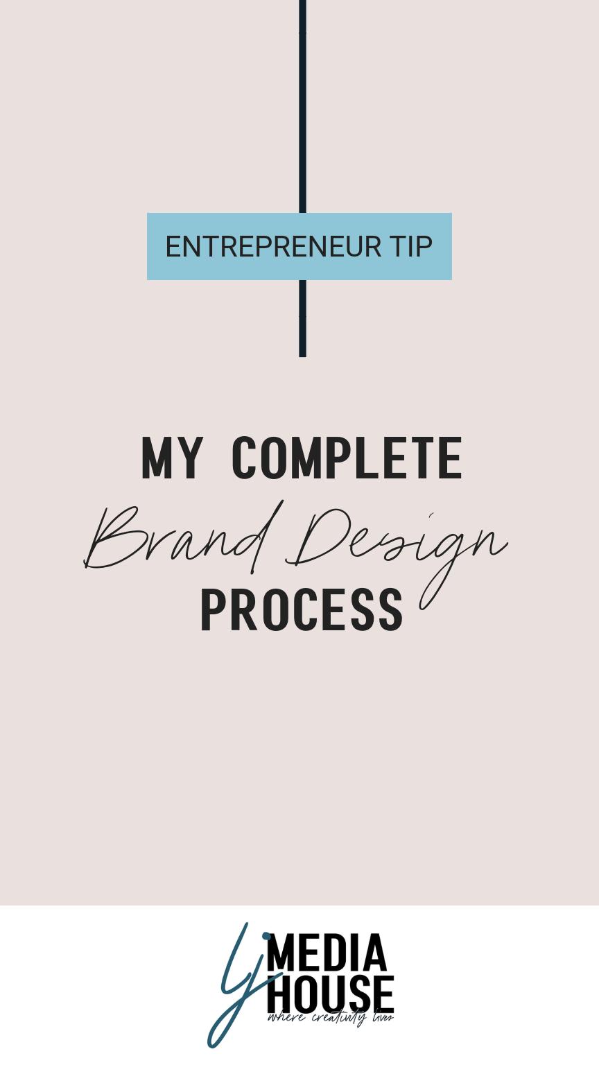 My Complete Brand Design Process