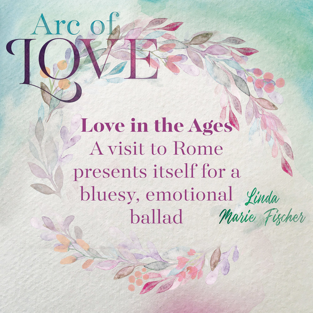 Arc of Love - Love in the Ages.jpg