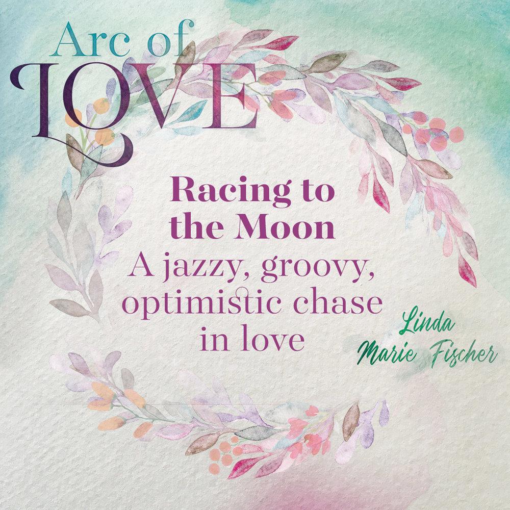 Arc of Love - Racing to the Moon.jpg