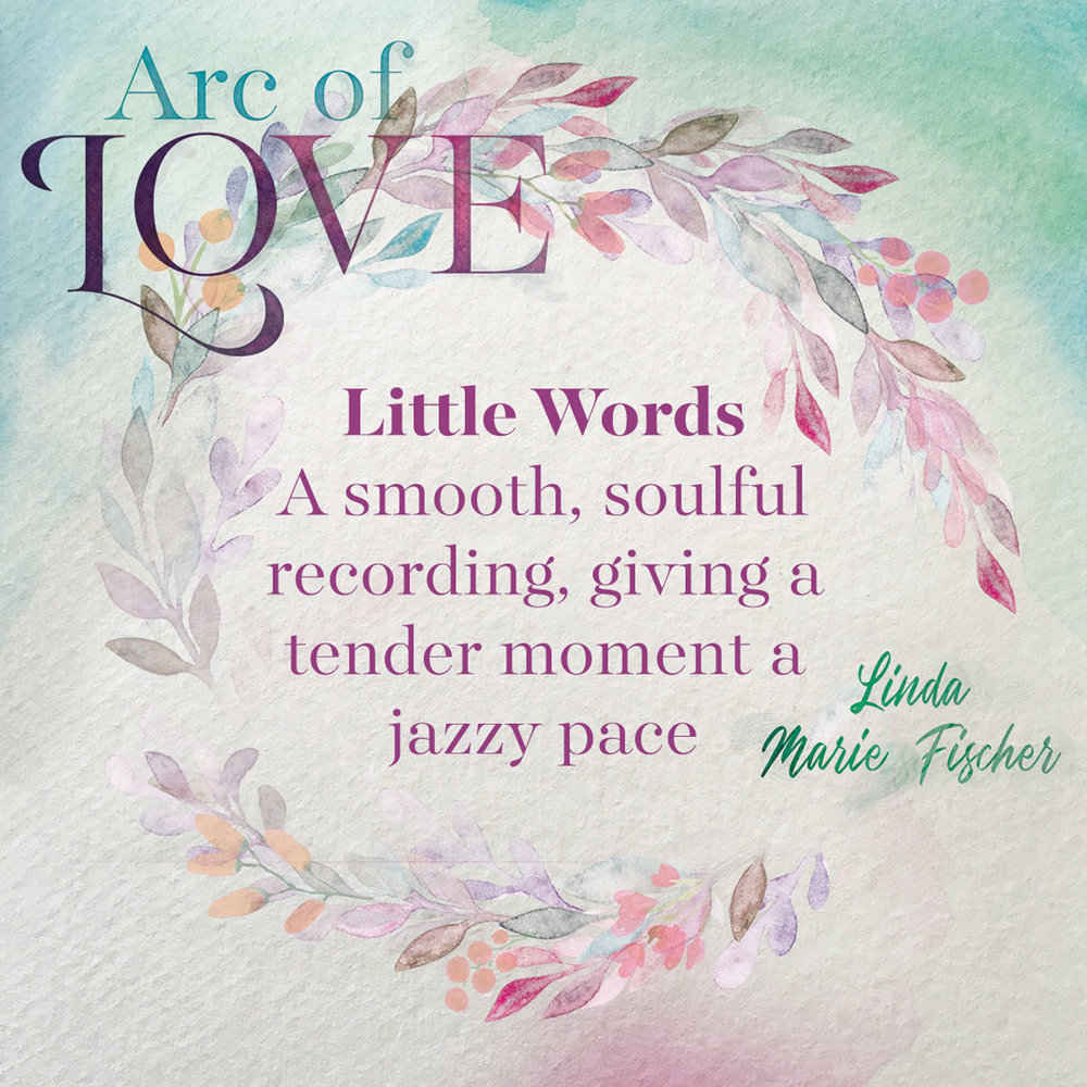 Arc of Love - Little Words.jpg