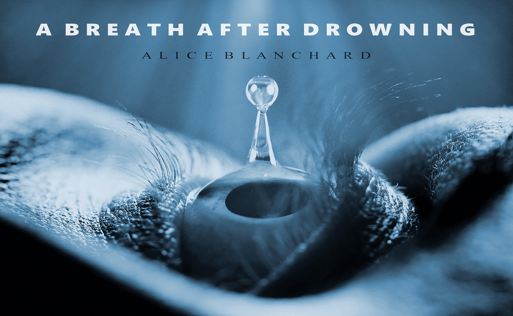 ABREATHAFTERDROWNING_LOBBYCARD_c2018_AliceBlanchard_DesignbyDHDowling.png