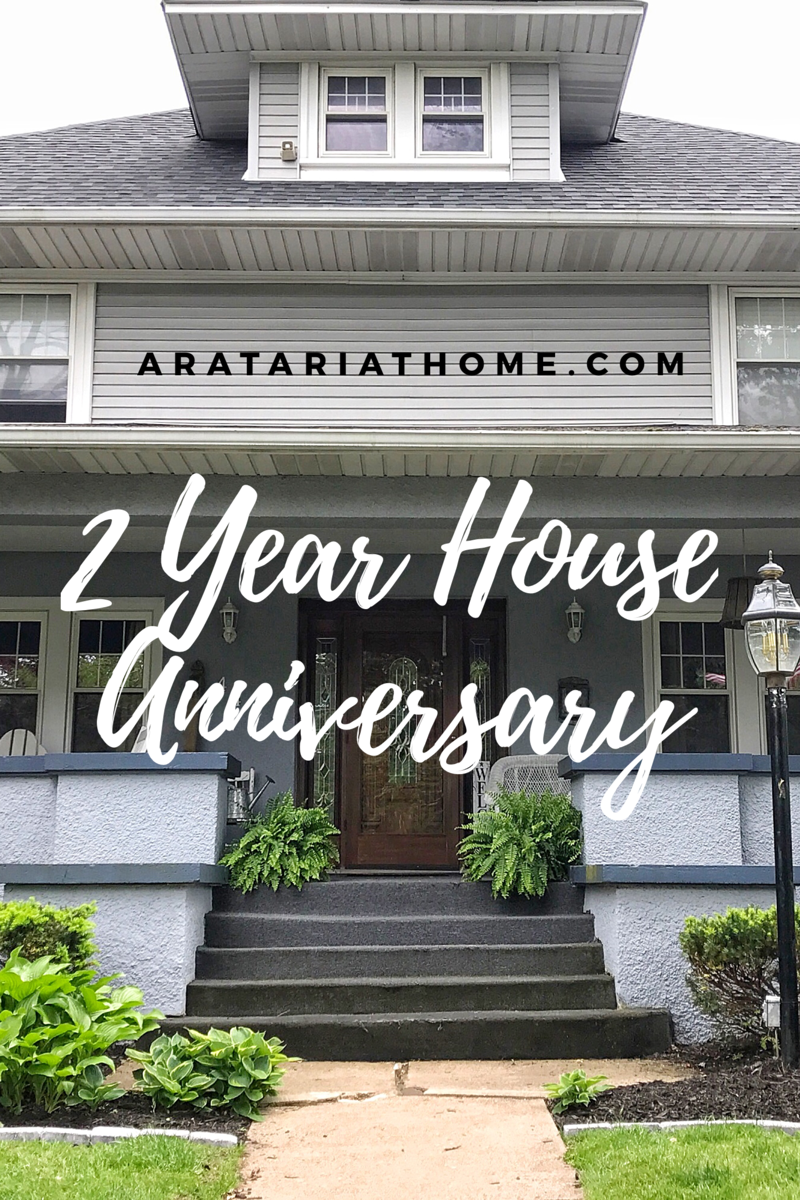 2 Year House Anniversary