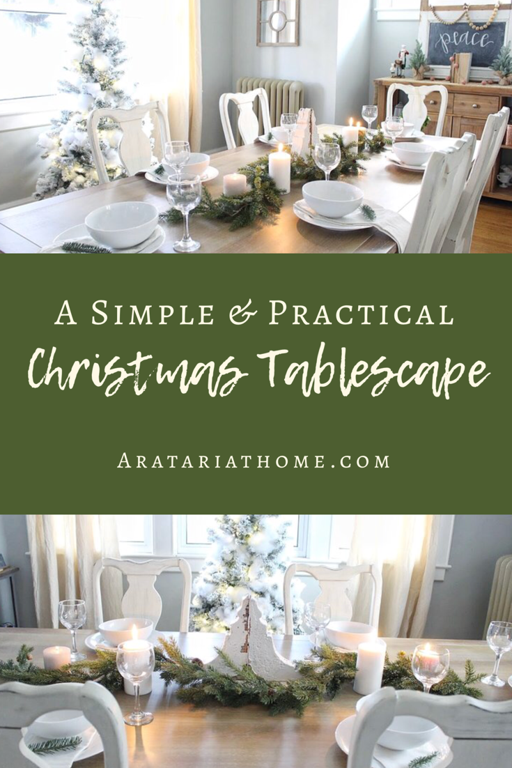 A Simple and Practical Christmas Tablescape