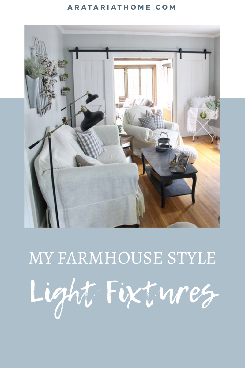 My Farmhouse Style Light Fixtures