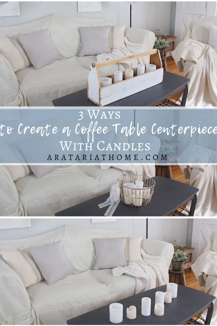 3 Ways to Create a Coffee Table Centerpiece with Candles