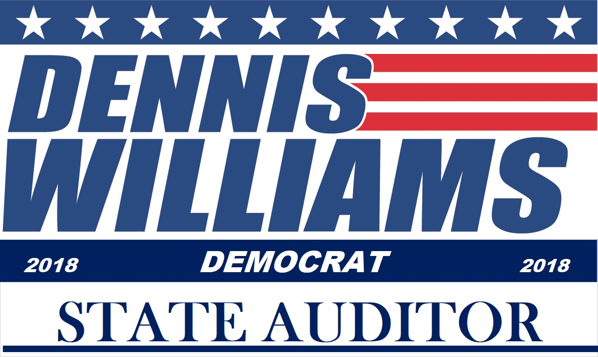 Dennis E Williams for state auditor 2018