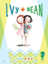 Ivy and Bean series   Ivy and Bean is perfect for kids who like realistic fiction with a touch of fantasy. These two girls make more mischief than they can handle. The series is a celebration of overactive imaginations and independent girls who can solve any problem.