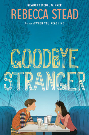 Goodbye Stranger    The story centers on three seventh graders, Bridge, Tab and Emily, who are dealing with typical middle school issues — taking selfies, liking boys, staying friends when your interests start to diverge, divorced parents — but this story takes it a few layers deeper.
