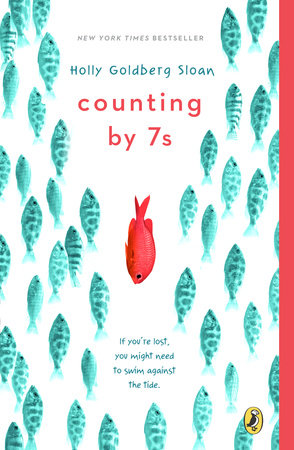 Counting by 7s    Holly Goldberg Sloan's beautiful novel about being an outsider, coping with loss, and discovering the true meaning of family will move readers of all ages.