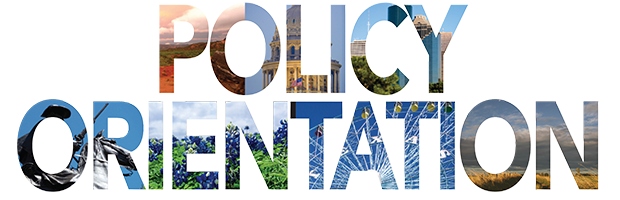 TPPF's Policy Orientation for the Texas Legislature