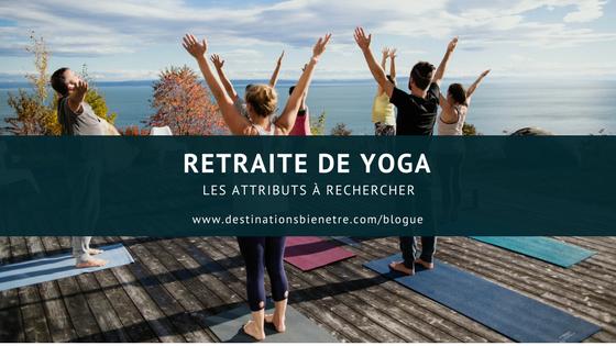Les attributs d'une bonne retraite de yoga