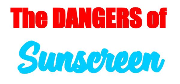 dangers-of-sunscreen-6-2017-photo.jpg