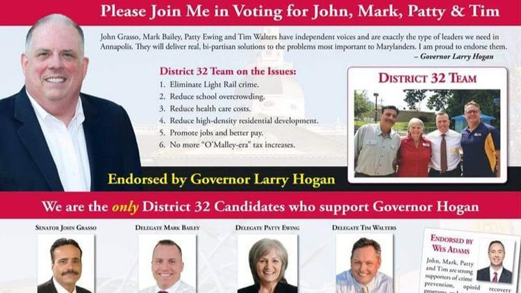 Campaign flier which has Hogan endorsing a slate of candidates, including John Grasso. Hogan's campaign said he never endorsed Grasso, but the flier is still up on the Facebook pages of both  Grasso  and  Mark Bailey , a candidate for state delegate who appears on the flier alongside Grasso (bottom left).