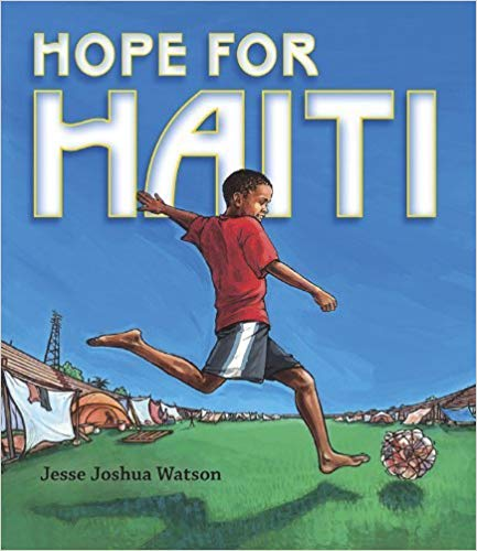 Diverse children's books that connect kids to countries around the globe, featuring Noonday Collection's partner countries. Pictured: Hope for Haiti by Jesse Joshua Watson. #noondayambassador #childrenslit #kidslit #diversebooks