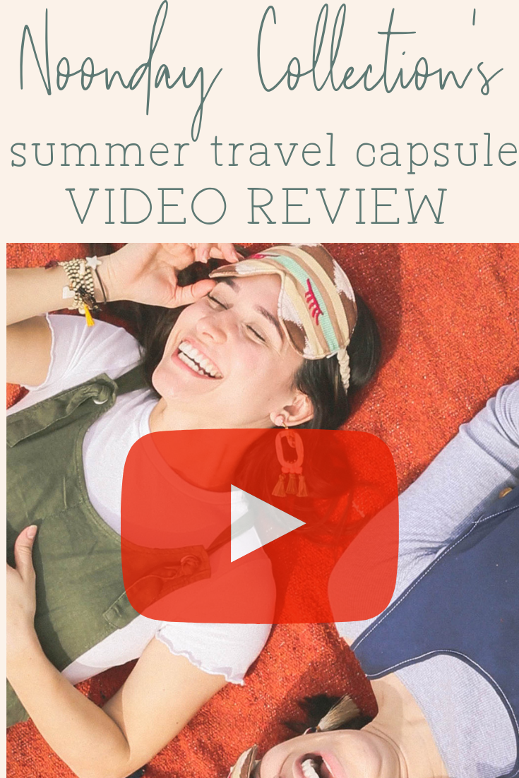 Looking for handmade, ethical style for your summer travels? See this video review of Noonday Collection's fair trade summer travel capsule collection. #noondaycollection #noondaystyle #noondayambassador #fairtrade