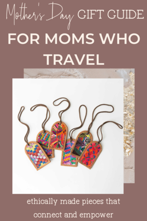 Mother's Day gift guide: meaningful & fair trade from Noonday Collection. Suggestions include ideas for single moms, moms who travel, moms with grabby kids, engravable pieces, and more. #noondayambassador #noondaycoach #noondaystyle #noondaycollection #fairtrade