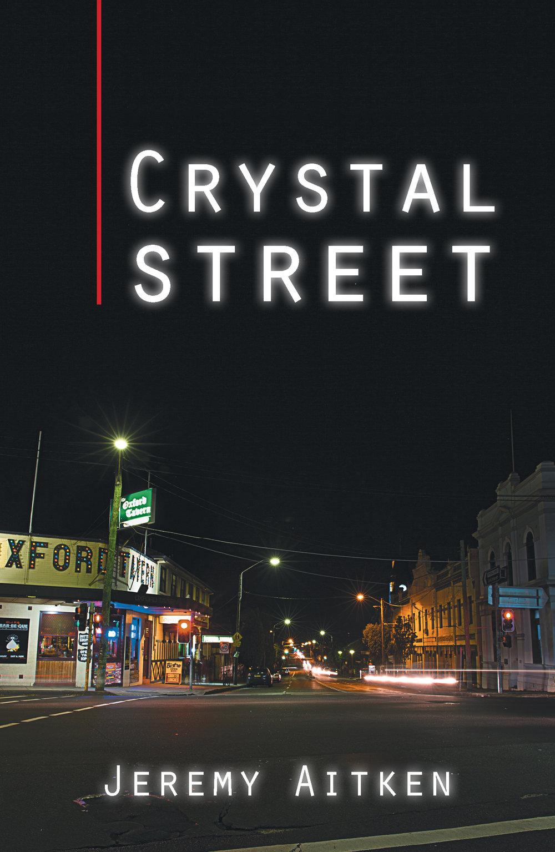 Crystal Street by Jeremy Aitken.jpg