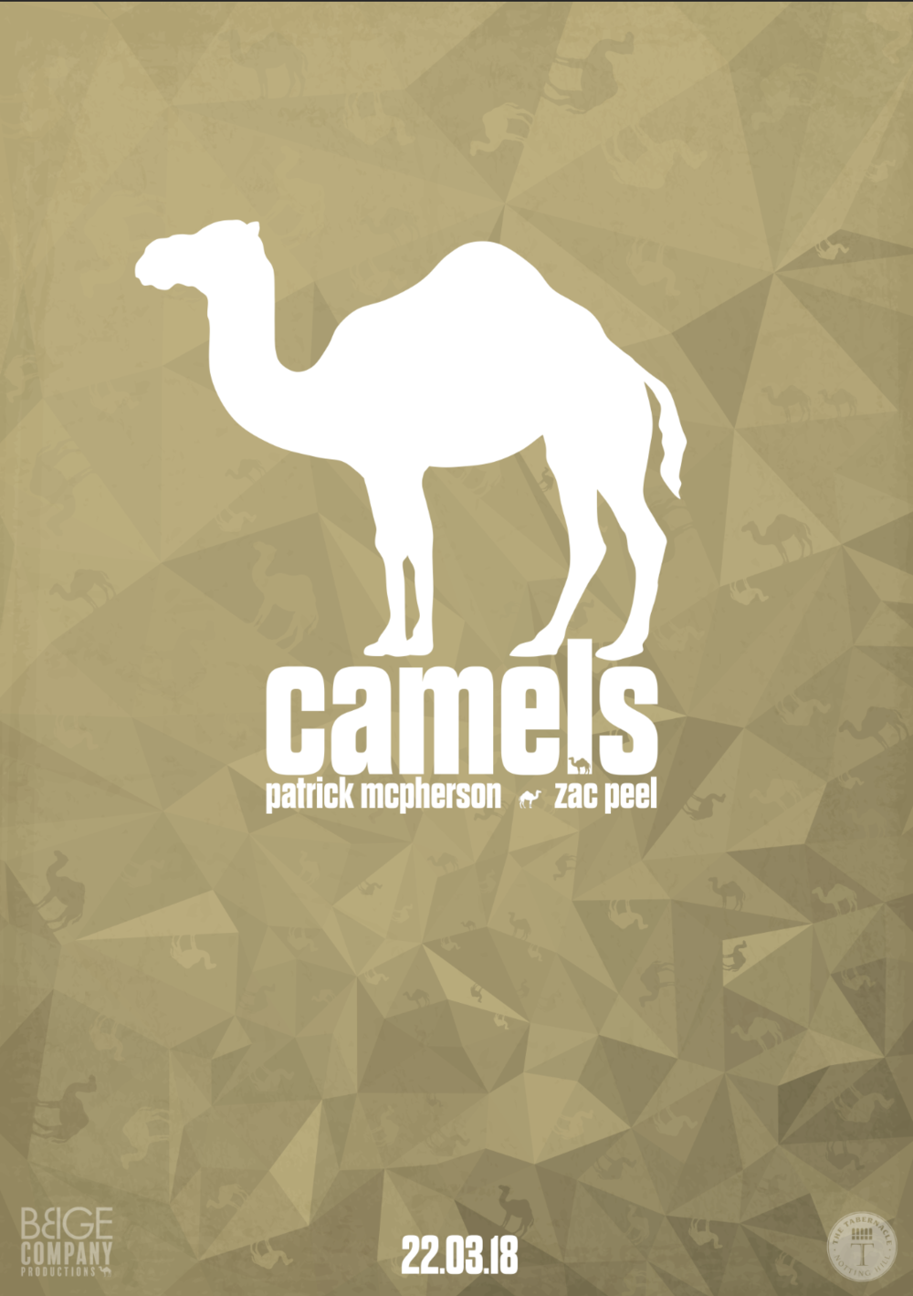 Camels IV - The Tabernacle Theatre (Notting Hill) 22nd March 2018Director: Catrin HarrisAssistant Director: Jonny HarveyGraphics: Jamies CassirProducer: Zac Peel