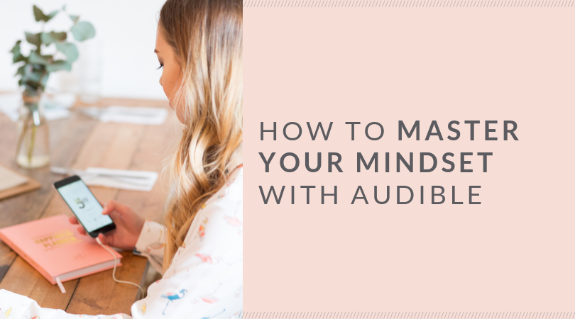 How to Master Your Mindset with Audible