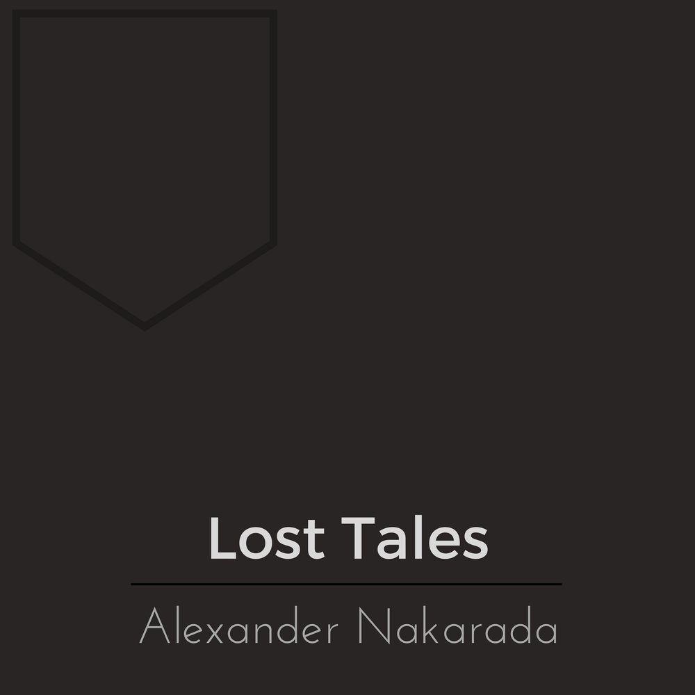 1. Lost Tales - The first pieces I ever released. Various genres