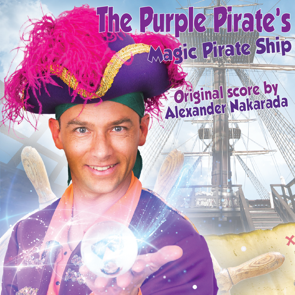 8. Purple Pirate's Magic Pirate Ship - [Original Score] to a Canadian show! 11 epic pirate-styled pieces.