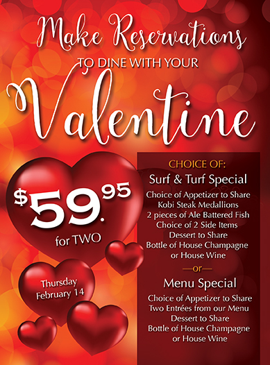 Valentine's Special - Make reservations now!