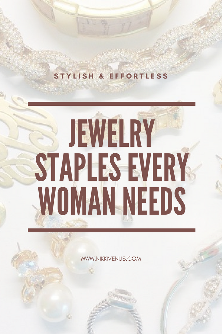 JewelryStaplesEveryWomanNeeds.png