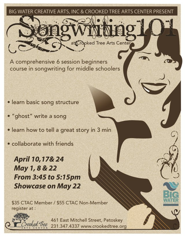 6 session Songwriting 101 class at Crooked Tree Arts Center.