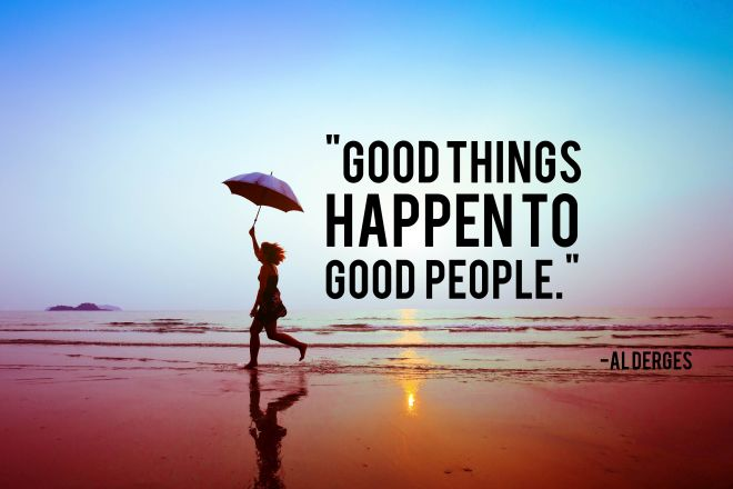 Good-things-happen-to-good-people -blogpic.jpg