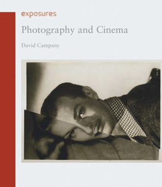 Photography and Cinema - David Campany, 2008