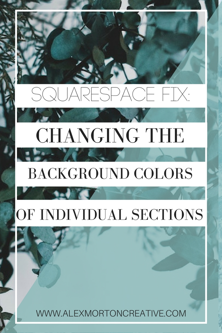 Changing the background color of individual sections Squarespace