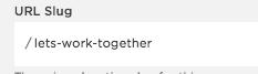 New page's URL slug: /lets-work-together