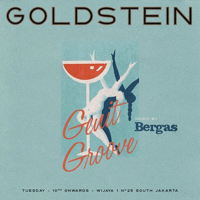 Two for Tuesdays! // Genit Groove with Bergas at our hidden spot - Goldstein while Soulmate and Jidho will be handling the upstairs. From 9pm onwards