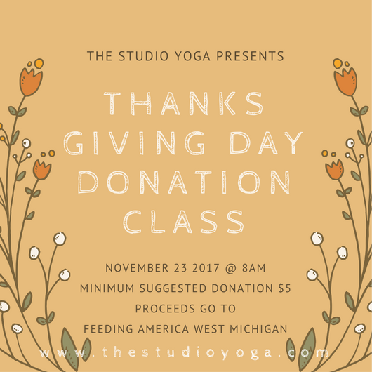 The Studio Yoga Thanksgiving Day Offering - All-Levels Donation Yoga Class